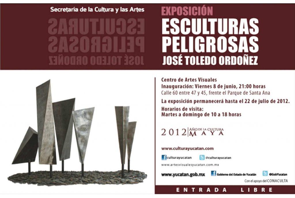 03.12.2015-Invitación México Mérida, Expo Esculturas Peligrosas