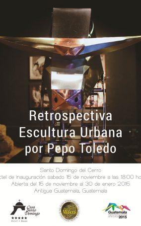 11.15.14-Antigua-Guatemala,-Santo-Domingo-del-Cerro,-Expo-Retrospectiva--Escultura-Urbana