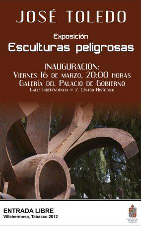Invitación-3.16.12-México,-Villa-Hermosa,-Expo-Esculturas-Peligrosas