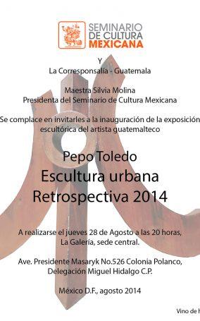Invitación-8.26.14-México-DF,-Seminario-de-Cultura-Mexicana,-Expo-Retrospectiva-Escultura-Urbana