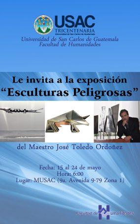 Poster-5.15.13-Guatemala,--MUSAC,-Expo-Esculturas-Peligrosas