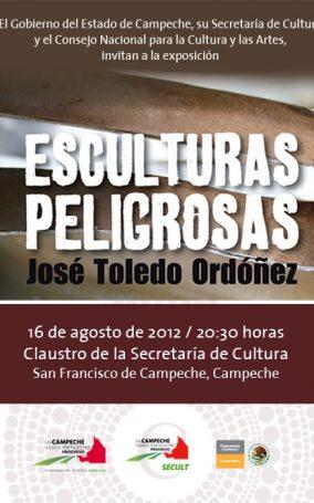 Poster-8.16.12-México,-Campeche,-Expo-Esculturas-Peligrosas-