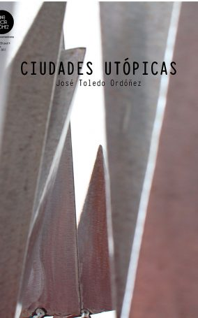 Poster-III-1.20.11-Guatemala,-Galería-Ana-Lucía-Gómez,-Ciudades-Utópicas