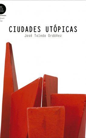 Poster-IV-1.20.11-Guatemala,-Galería-Ana-Lucía-Gómez,-Ciudades-Utópicas-